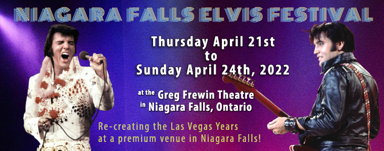 Niagara Falls Elvis Festival, Thursday April 21st