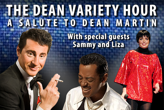 The Dean Variety Hour - a Salute to Dean Martin