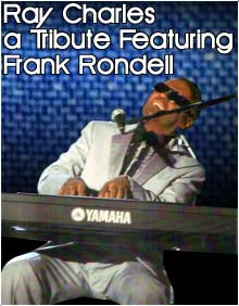 Ray Charles, a Tribute featuring Frank Rondell