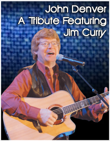 A Tribute to John Denver featuring Jim Curry