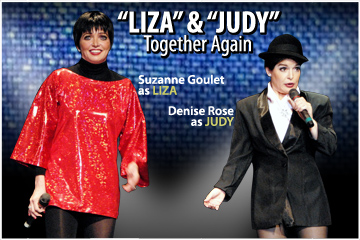 Liza and Judy -- Together Again.. A tribute to LIZA Minnelli and Judy Garland