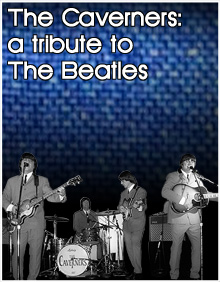 Tribute to the Beatles Featuring the Caverners